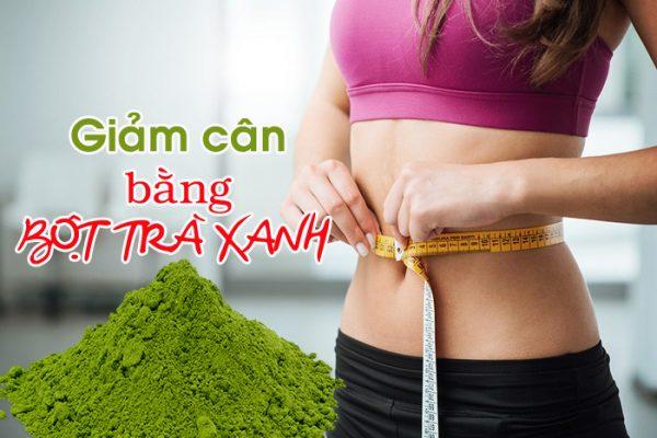Phương pháp giảm cân bằng bột trà xanh